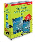 The Microsoft SharePoint Administrator's Kit [With CDROM]