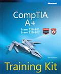 CompTIA A+ Training Kit Exam 220 801 & Exam 220 802