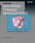Software change management; case studies and practical advice