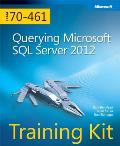 Self Paced Training Kit Querying Microsoft SQL Server 2012 Exam 70 461