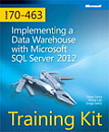 Self Paced Training Kit Exam 70 463 Implementing a Data Warehouse with Microsoft SQL Server 2012