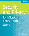 Security & Privacy for Microsoft Office 2010 Users