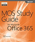 MOS Study Guide for Microsoft® Office 365
