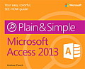 Microsoft(r) Access(r) 2013 Plain & Simple