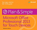 Microsoft Office 2013 for Touch Devices Plain & Simple