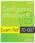 Exam Ref 70-687: Configuring Windows(r) 8