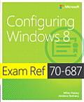 Exam Ref 70-687: Configuring Windows 8