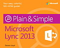 Microsoft Lync 2013 Plain & Simple (Plain & Simple)