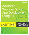 Exam Ref 70-485: Advanced Windows Store App Development Using C#