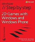2D Games with Windows and Windows Phone Step by Step