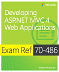 Exam Ref 70 486 Developing ASP.NET MVC 4 Web Applications 1st Edition