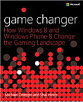 Game Changer: How Windows 8 and Windows Phone 8 Change the Gaming Landscape