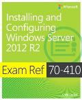 Exam Ref 70 410 Installing & Configuring Windows Server 2012 R2