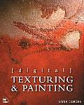 Digital Texturing & Painting with CDROM