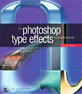 Photoshop Type Effects Visual Encyclopedia With CDROM
