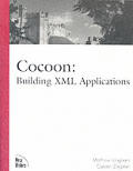 Cocoon: Building XML Applications [With CDROM]