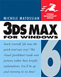 3DS MAX 6 for Windows (Visual QuickStart Guides)