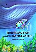 Rainbow Fish & The Big Blue Whale