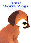 Dont Worry Wags
