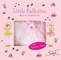 Little Ballerina My First Ballet Book With Tutu