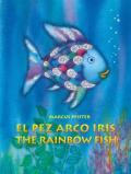 El Pez Arco Iris/The Rainbow Fish