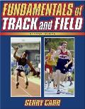 Fundamentals of Track and Field (2ND 99 Edition)