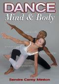 Dance, Mind and Body (03 Edition)
