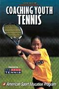Coaching Youth Tennis-3rd Edition