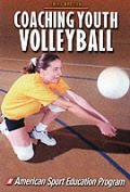 Coaching Youth Volleyball 3rd Edition