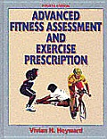 Advanced Fitness Assessment & Exerci 4th Edition
