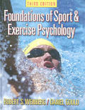 Foundations Of Sport & Exercise Psychology (3RD 03 - Old Edition) by Robert S. Weinberg