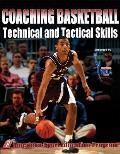 Coaching Basketball Technical and Tactical Skills (07 Edition)