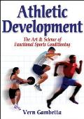 Athletic Development : Art and Science of Functional Sports Conditioning (07 Edition)