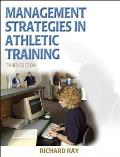 Management Strategies in Athletic Training-3rd Edition (Athletic Training Education Series)