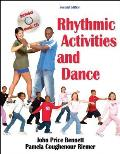 Rhythmic Activities and Dance -with CD (2ND 06 Edition)