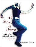 A Sense of Dance: Exploring Your Movement Potential