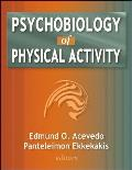 Psychobiology of Physical Activity (06 Edition)