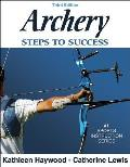 Archery Steps To Success 3RD Edition