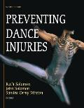 Preventing Dance Injuries (2ND 05 Edition) Cover