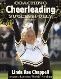 Coaching Cheerleading Successfully 2ND Edition