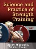 Science and Practice of Strength Training (2ND 06 Edition)