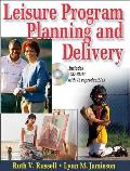 Leisure Program Planning and Delivery - With CD (08 Edition)