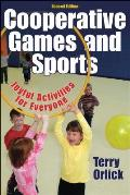 Cooperative Games and Sports Book (2ND 06 Edition)