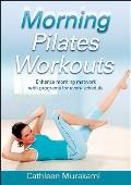 Morning Pilates Workouts (06 Edition)