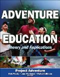 Adventure Education: Theory and Applications (07 Edition)