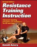 Resistance Training Instruction (2ND 07 Edition)
