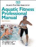 Aquatic Fitness Professional Manual (6TH 10 Edition)