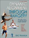 Dynamic Alignment Through Imagery - 2nd Edition Cover