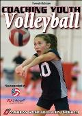 Coaching Youth Volleyball (4TH 07 Edition)