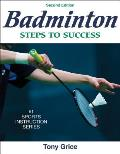 Badminton : Steps To Success (2ND 08 Edition)
